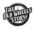 The Old Wheels Story